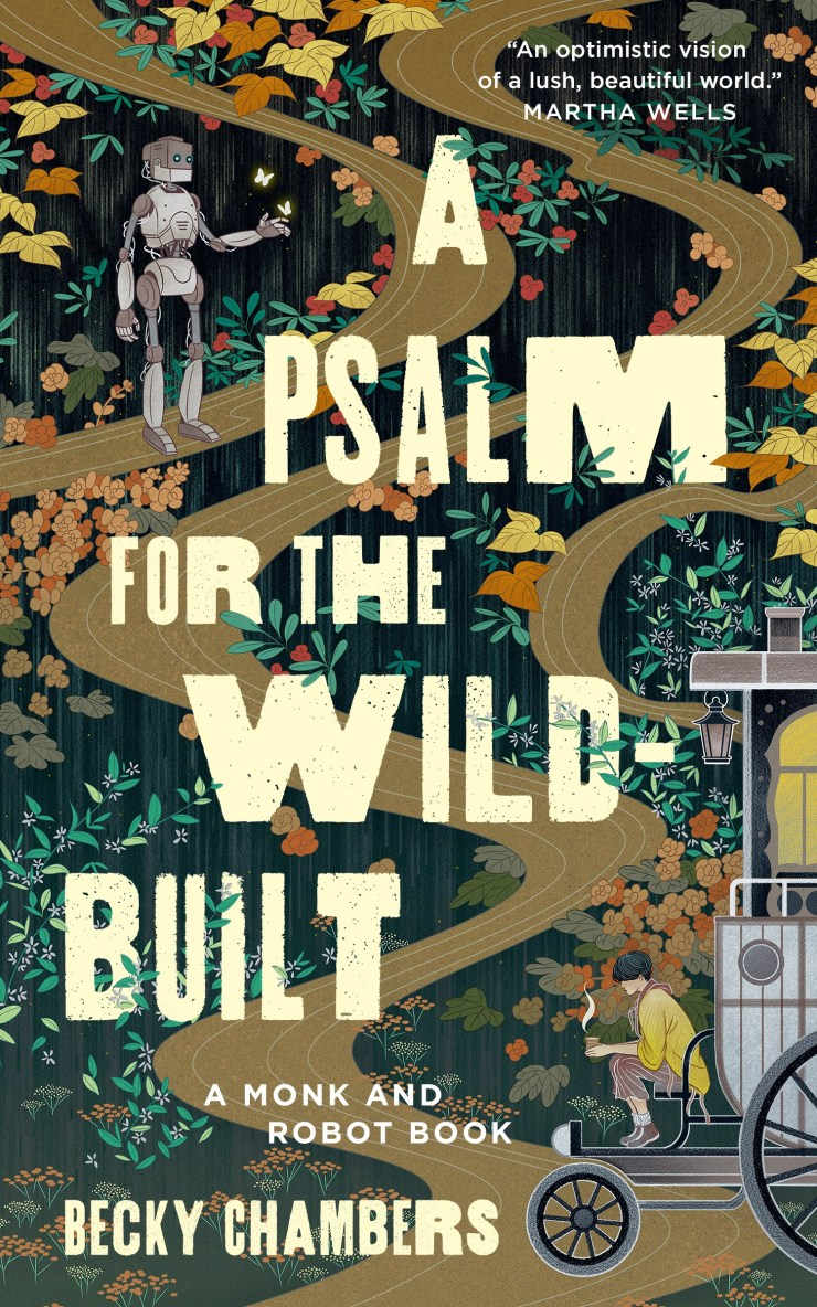 A Psalm for the Wild-Built (Monk & Robot, #1)