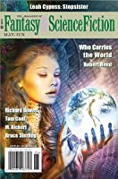 The Magazine of Fantasy & Science Fiction May/June 2020 (The Magazine of Fantasy & Science Fiction Book 138)