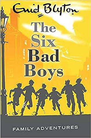 Six Bad Boys