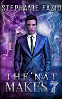 The Nat Makes 7 (Mags & Nats Book 1)