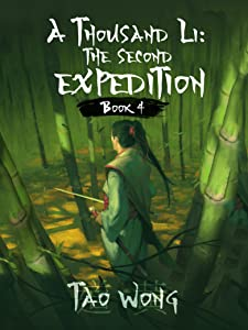 The Second Expedition (A Thousand Li, #4)