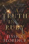 A Truth In Ruby ( Onyx Trilogy, #2)