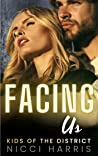 Facing Us (Kids of The District #1)