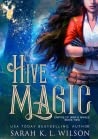 Hive Magic  (Empire of War and Wings #2)