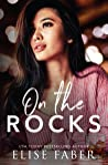 On The Rocks (Love After Midnight #3)