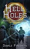 To Hell and Back (Hell Holes, #3)