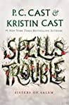 Spells Trouble (Sisters of Salem, #1)