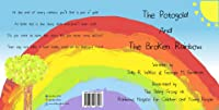 The Potogold And The Broken Rainbow