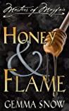 Honey and Flame (Masters of Mayfair, #3)