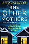The Other Mothers: An absolutely gripping thriller with a shocking twist (A Detective Jo Fournier Novel Book 4)