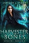 Harvester of Bones (SPECTR Series 3, #4)