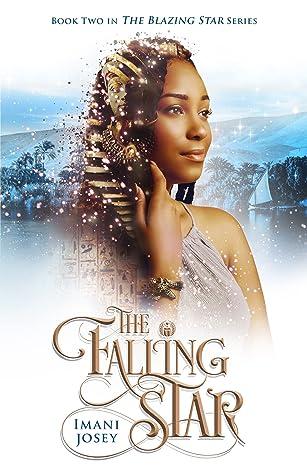 The Falling Star (The Blazing Star, #2)