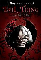 Evil Thing: A Tale of that De Vil Woman (Villains, #7)
