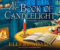 The Book of Candlelight (Secret, Book & Scone Society (3))