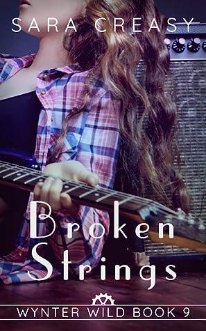 Broken Strings by Sara Creasy