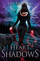 Heart of Shadows (Alice Worth)