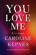 You Love Me (You, #3)