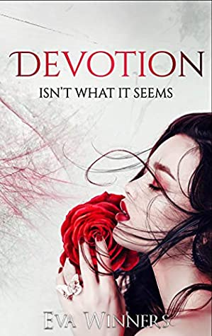 Devotion: Isn't What it Seems