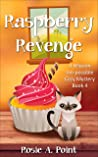 Raspberry Revenge (A Mission Inn-possible Cozy Mystery, #4)