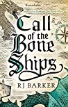 Call of the Bone Ships (The Tide Child #2)