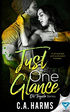Just One Glance (Oh Tequila, #5)