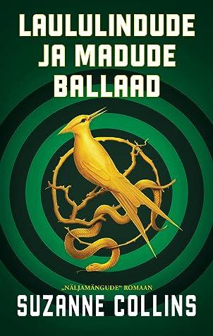 Laululindude ja madude ballaad (The Hunger Games, #0)