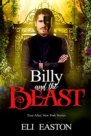 Billy & The Beast (Ever After, New York, #3)