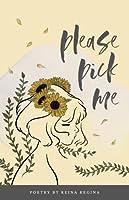 Please Pick Me