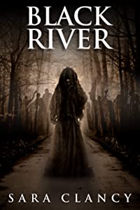 Black River (The Bell Witch #6)