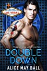 Double Down: The most precious pot (Hot Kings and Curvy Queens of Las Vegas Book 1)