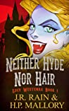 Neither Hyde Nor Hair (Lucy Westernra, #1)