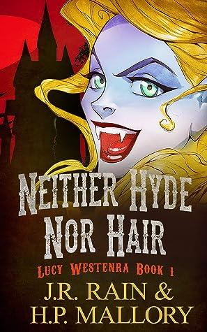 Neither Hyde Nor Hair
