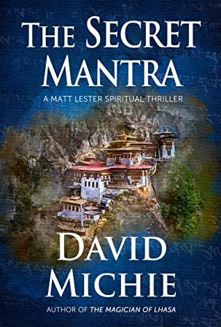 The Secret Mantra by David Michie