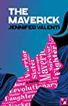 The Maverick (Jane Valiante, #1)