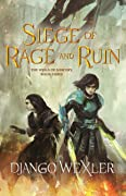Siege of Rage and Ruin (The Wells of Sorcery, #3)