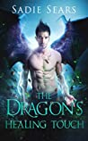 The Dragon's Healing Touch (Dragons For Hire, #2)