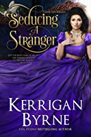Seducing a Stranger (Victorian Rebels, #7; Goode Girls, #1)