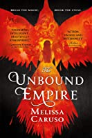 The Unbound Empire (Swords and Fire, #3)
