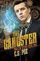 The Gangster (Magic & Steam #2)