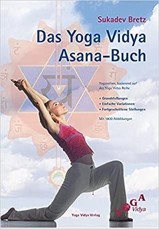 Das Yoga Vidya Asana Buch By Sukadev V Bretz