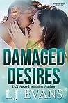 Damaged Desires