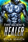 The Alien's Healer (Drixonian Warrior #5.5)