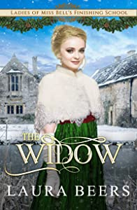 The Widow (Ladies of Miss Bell's Finishing School #5)