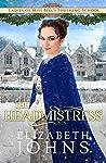 The Headmistress (Ladies of Miss Bell's Finishing School #6)