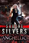Anghellic by Shayne Silvers