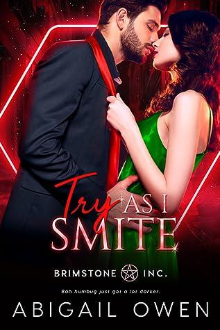 Try As I Smite (Brimstone Inc., #4)