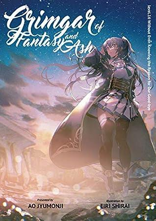 Grimgar of Fantasy and Ash: Volume 16