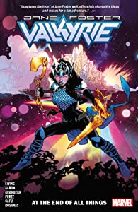 Valkyrie: Jane Foster, Vol. 2: At the End of All Things