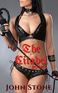 The Citadel Book 1 : Come into my parlor said the spider to the fly.