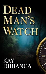 Dead Man's Watch (The Watch Series Book 2)